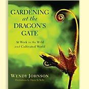 Gardening at the Dragons Gate